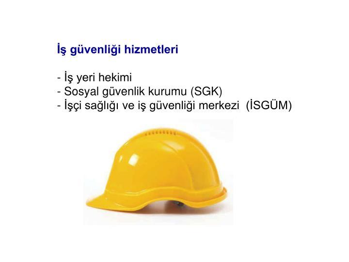İş güvenliği hizmetleri