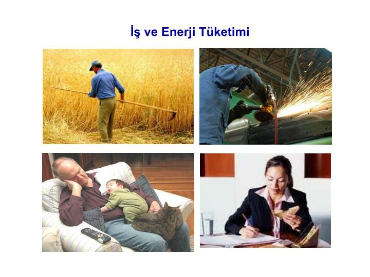 İş ve Enerji Tüketimi