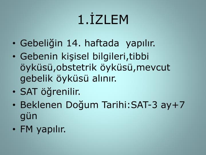 1.İZLEM