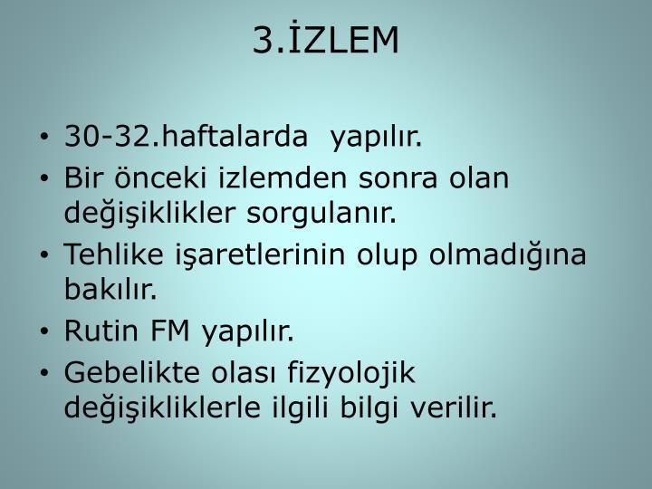 3.İZLEM