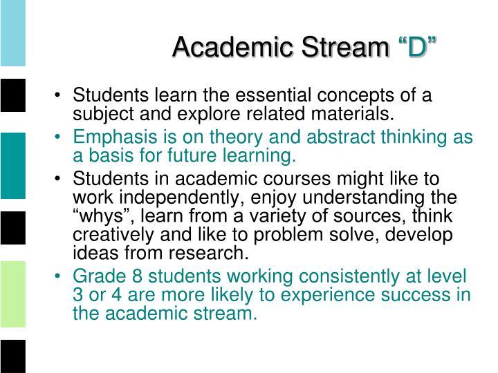 Academic Stream