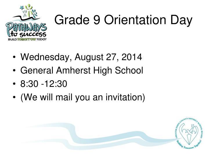 Grade 9 Orientation Day