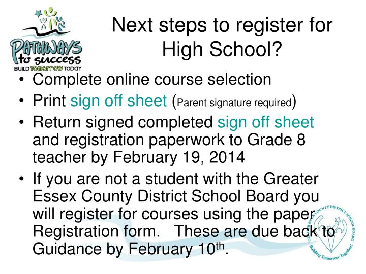 Next steps to register for High School?