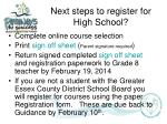 next steps to register for high school