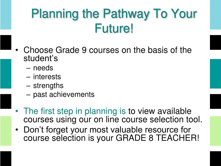 Planning the Pathway To Your Future!