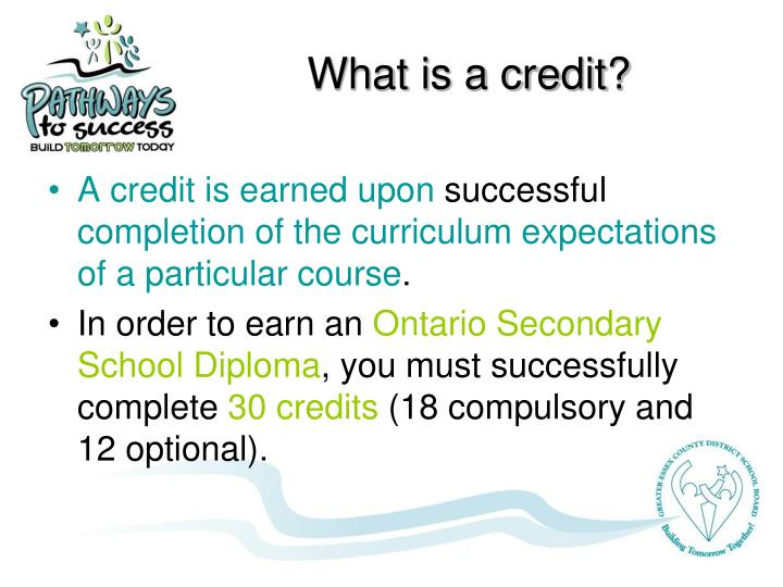 What is a credit?