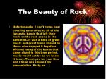 the beauty of rock