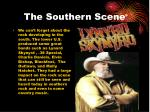 the southern scene