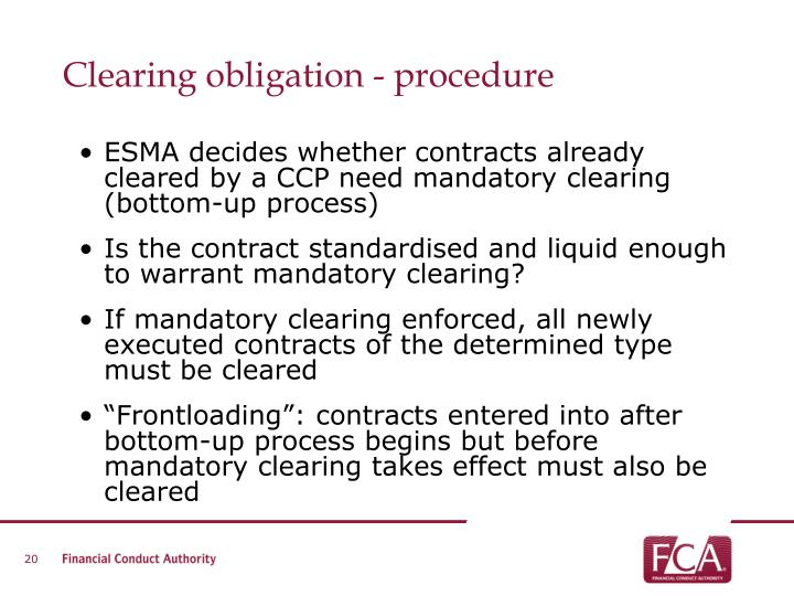 Clearing obligation - procedure