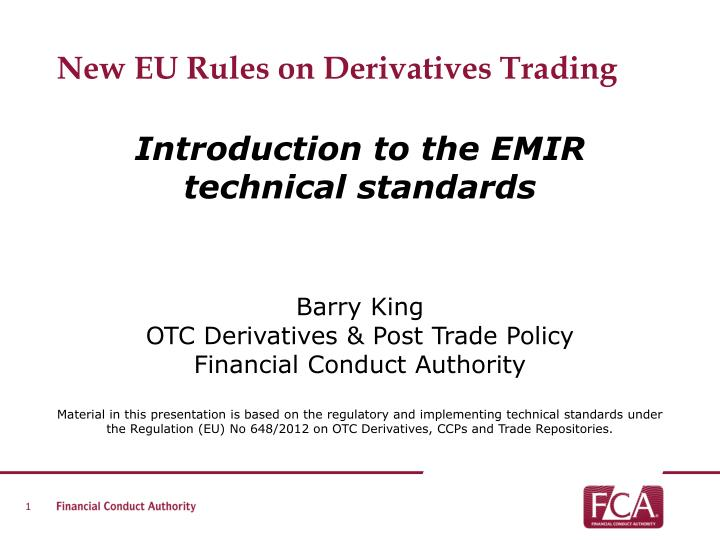 New EU Rules on Derivatives Trading