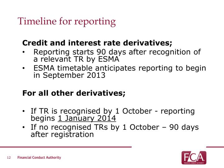 Timeline for reporting