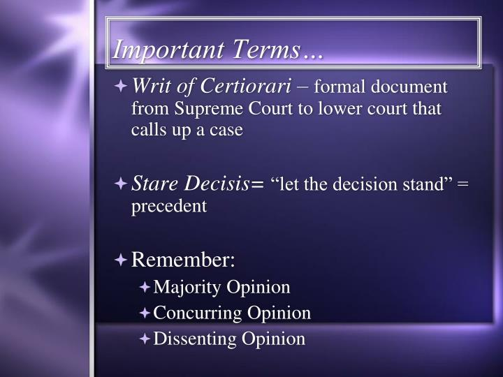 Important Terms…