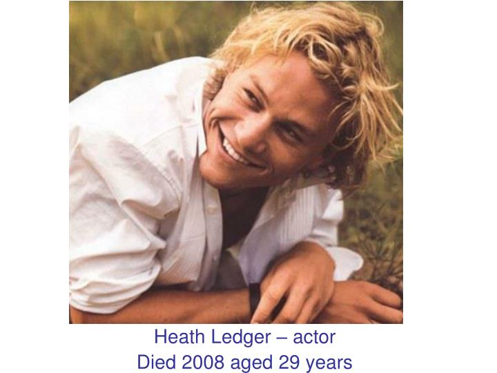 Heath Ledger – actor