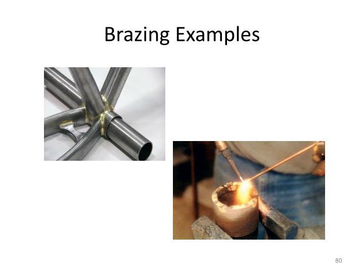 Brazing Examples