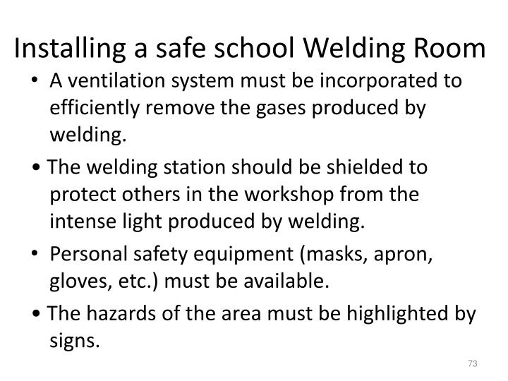 Installing a safe school Welding Room