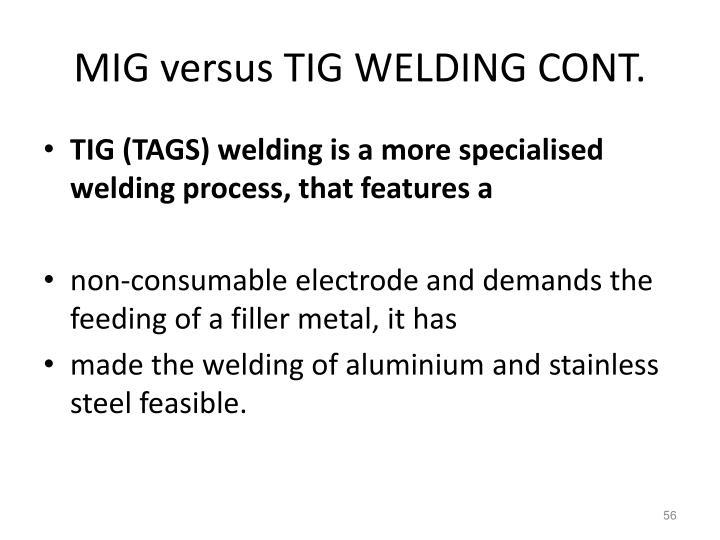 MIG versus TIG WELDING CONT.