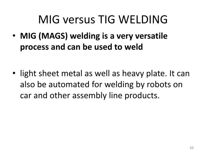 MIG versus TIG WELDING