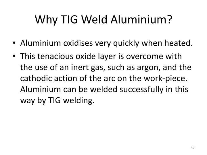 Why TIG Weld Aluminium?