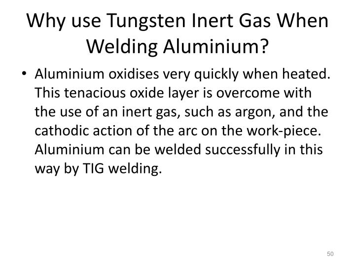 Why use Tungsten Inert Gas When Welding Aluminium?