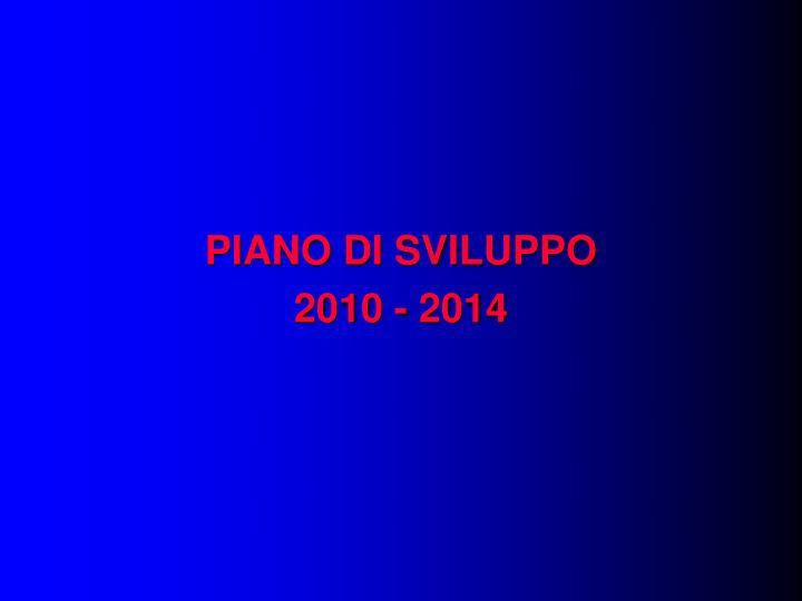 PIANO DI SVILUPPO