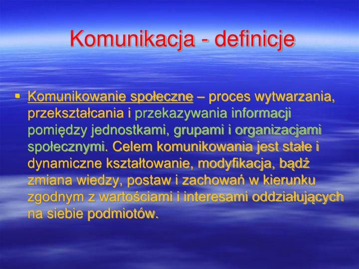 Komunikacja - definicje