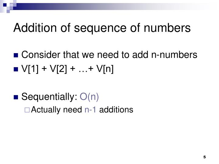 Addition of sequence of numbers