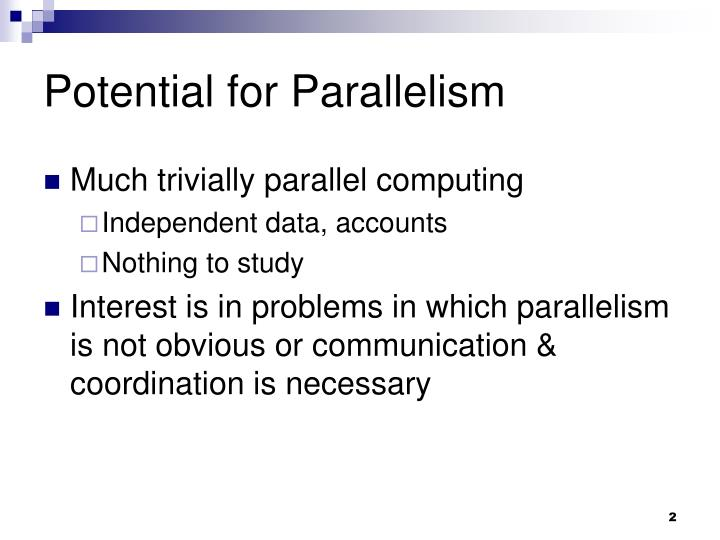 Potential for Parallelism