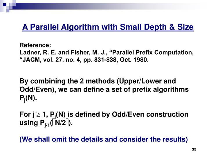 A Parallel Algorithm with Small Depth & Size