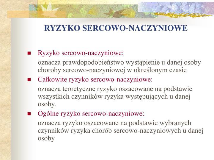 RYZYKO SERCOWO-NACZYNIOWE