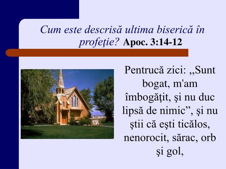 Cum este descrisă ultima biserică în profeţie?