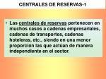 centrales de reservas 1