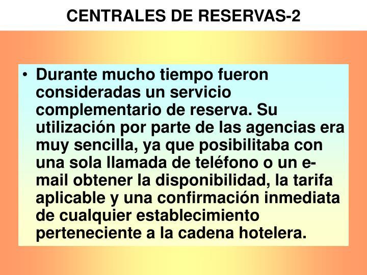 CENTRALES DE RESERVAS-2