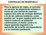 centrales de reservas 4