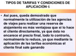 tipos de tarifas y condiciones de aplicaci n 6