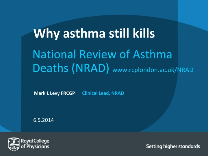 Why asthma still kills