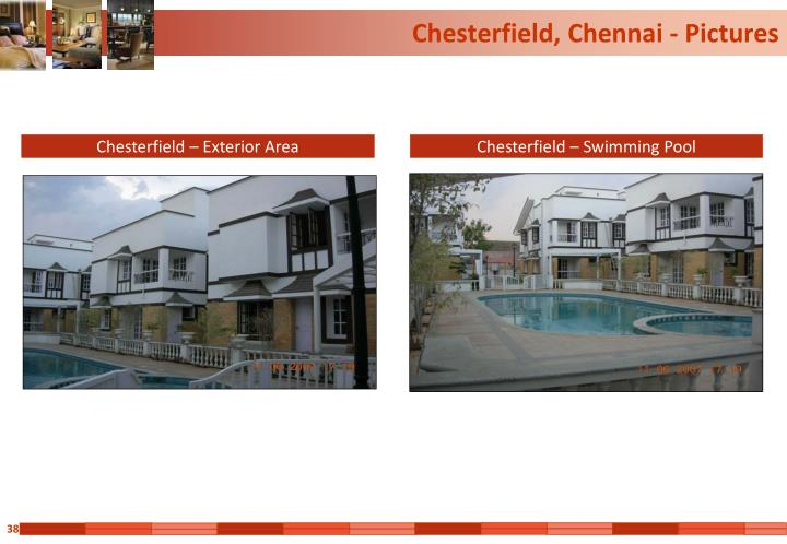 Chesterfield, Chennai - Pictures