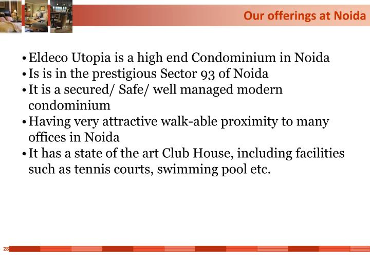 Our offerings at Noida