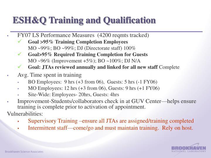 ESH&Q Training and Qualification