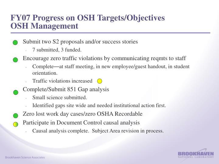 FY07 Progress on OSH Targets/Objectives