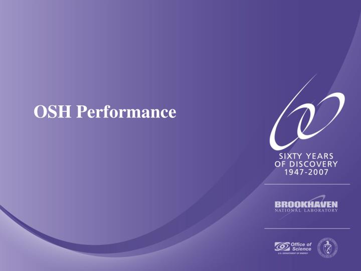OSH Performance