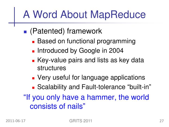A Word About MapReduce