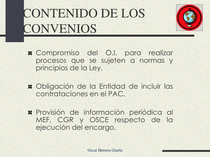 Compromiso del O.I. para realizar procesos que se sujeten a normas y principios de la Ley.
