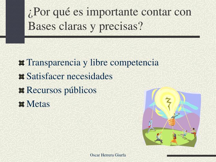 ¿Por qué es importante contar con Bases claras y precisas?