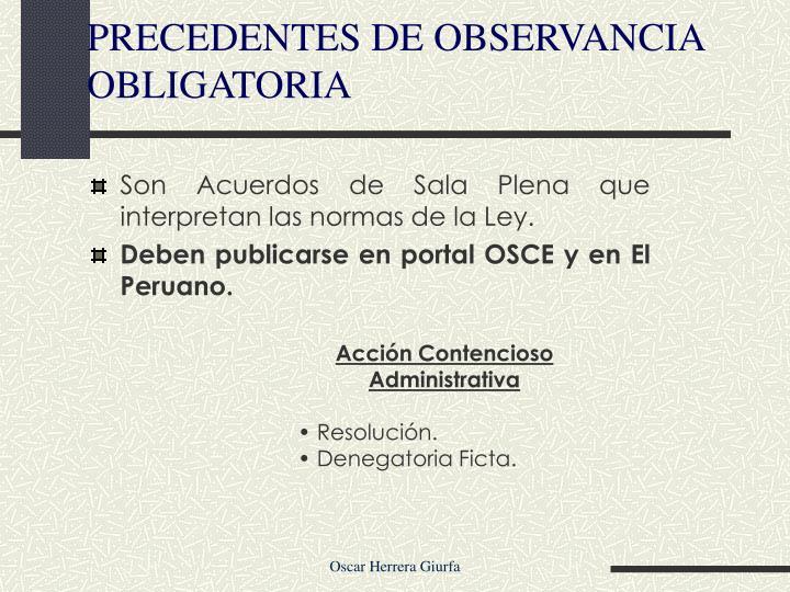 PRECEDENTES DE OBSERVANCIA OBLIGATORIA