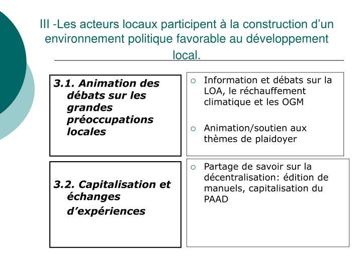 III -Les acteurs locaux participent à la construction d'un environnement politique favorable au développement local.