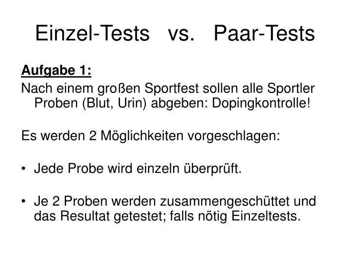 Einzel tests vs paar tests
