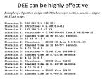 dee can be highly effective