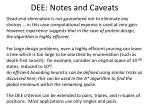 dee notes and caveats