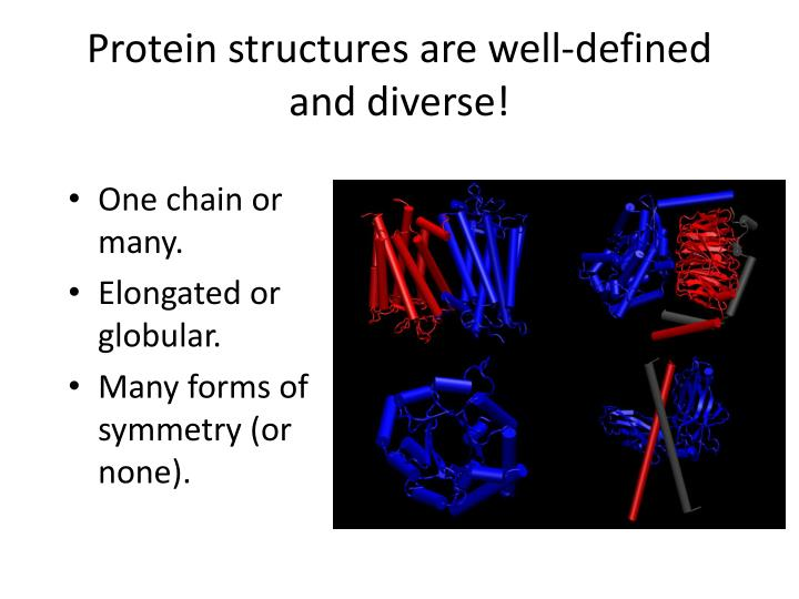 Protein structures are
