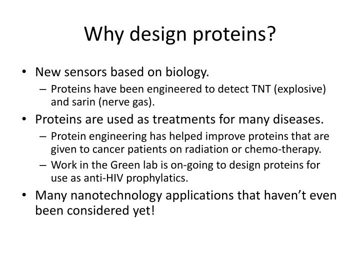 Why design proteins?